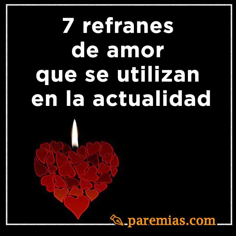 7 refranes de amor que se utilizan en la actualidad