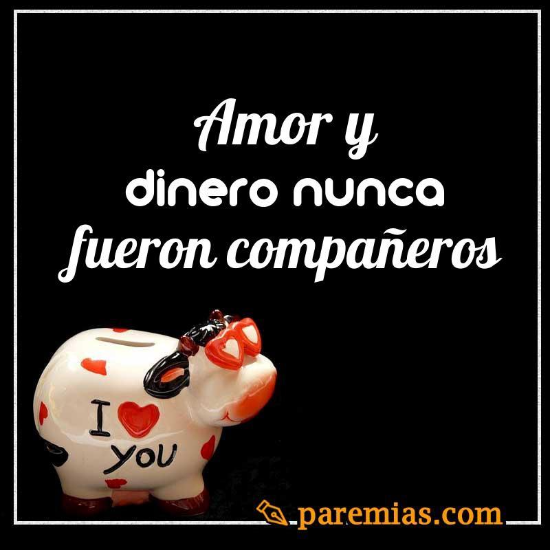 Amor y dinero nunca fueron compañeros