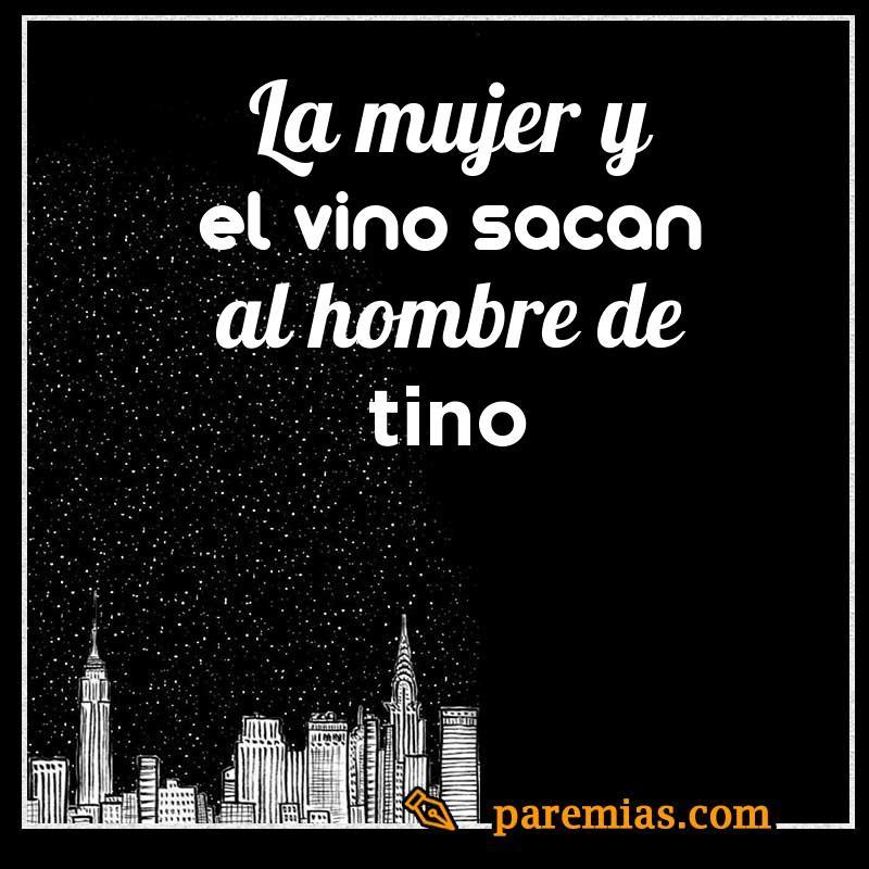 La mujer o el vino sacan al hombre de tino
