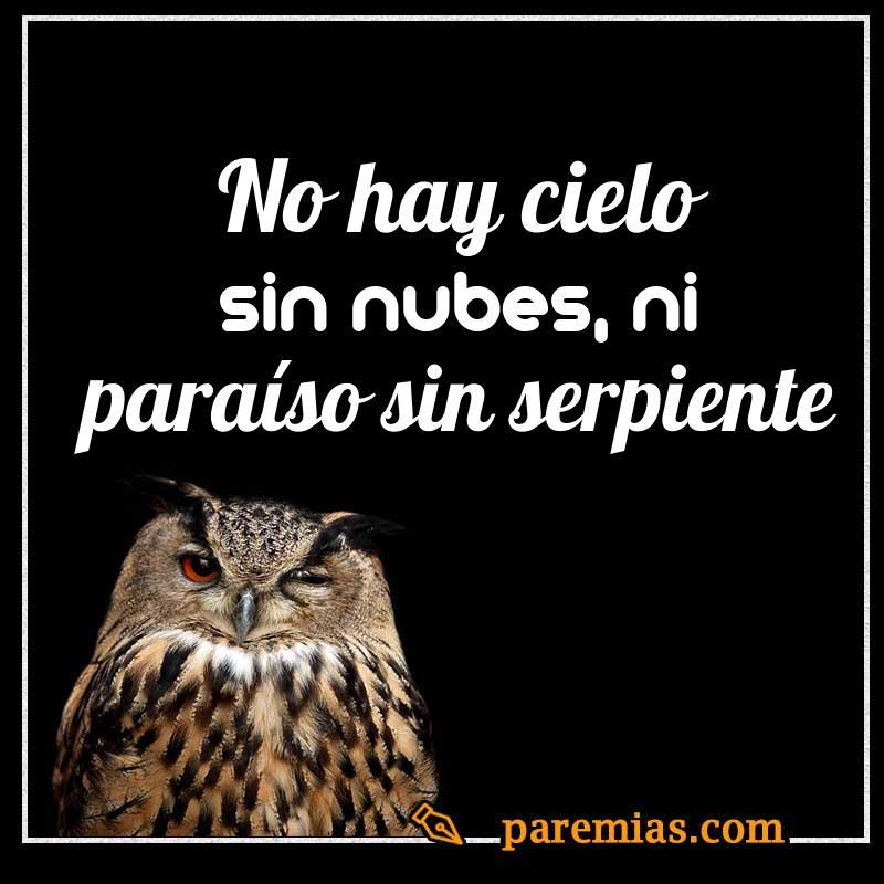 No hay cielo sin nubes, ni paraíso sin serpiente