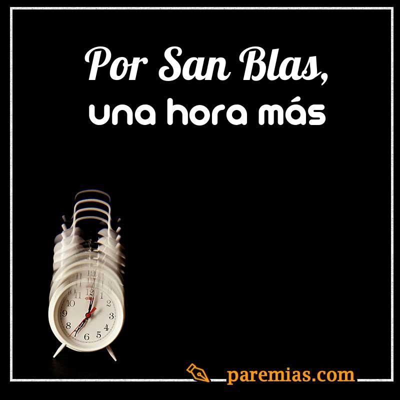 Por San Blas, una hora más